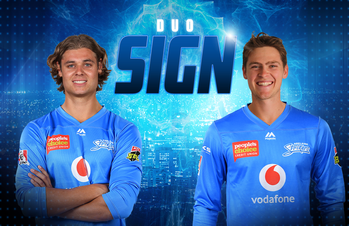 Liam Scott and Spencer Johnson have signed for the Adelaide Strikers
